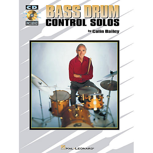 Hal Leonard Bass Drum Control Solos Percussion Series Softcover with CD Written by Colin Bailey-thumbnail