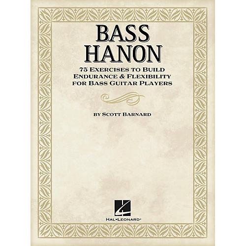 Hal Leonard Bass Hanon - 75 Exercises to Build Endurance and Flexibility for Bass Guitar Players