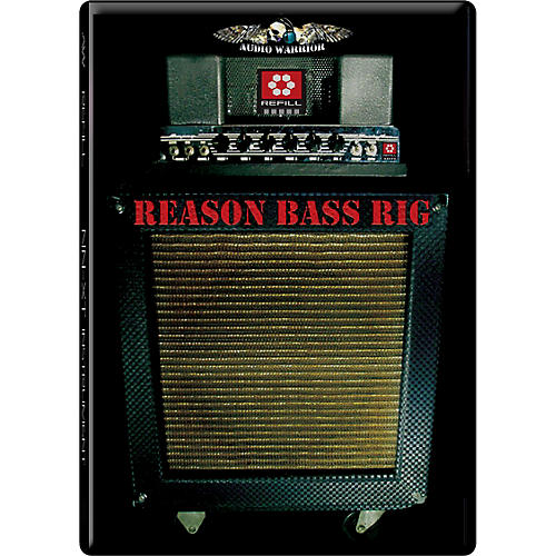 AudioWarrior Bass Rig Reason Refill