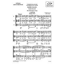 Editio Musica Budapest Baszk Dalok SSA Composed by Ferenc Farkas