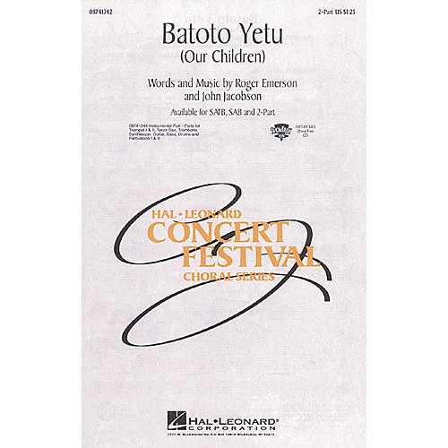 Hal Leonard Batoto Yetu (Our Children) 2-Part composed by Roger Emerson-thumbnail