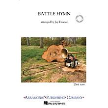 Arrangers Battle Hymn Marching Band Arranged by Jay Dawson