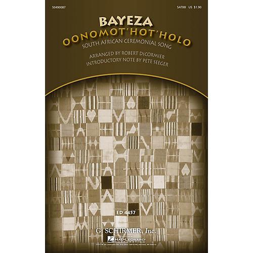 G. Schirmer Bayeza (Oonomot'hot'holo) (Ceremonial Song) SATBB arranged by Robert DeCormier