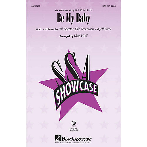 Hal Leonard Be My Baby SSA by The Ronettes arranged by Mac Huff
