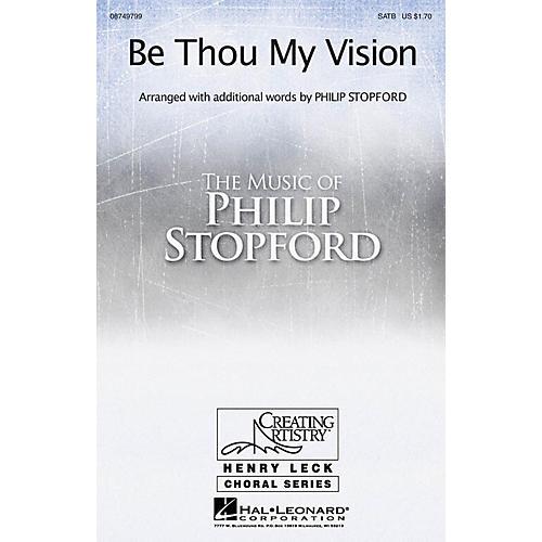 Hal Leonard Be Thou My Vision SATB arranged by Philip Stopford