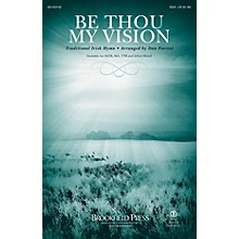 Brookfield Be Thou My Vision SSA arranged by Dan Forrest