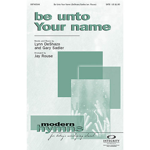 Integrity Music Be Unto Your Name Orchestra Arranged by Jay Rouse-thumbnail