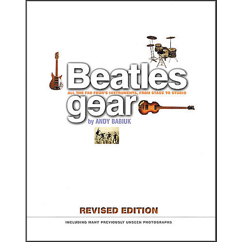 Backbeat Books Beatles Gear - Revised Edition Book