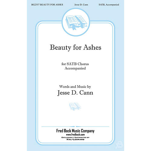 Fred Bock Music Beauty for Ashes SATB composed by Jesse Cann-thumbnail