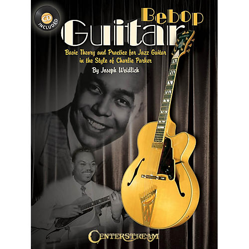 Centerstream Publishing Bebop Guitar Guitar Series Softcover with CD Written by Joseph Weidlich-thumbnail