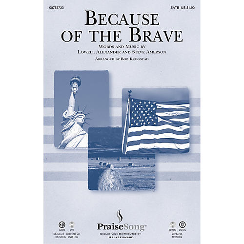 PraiseSong Because of the Brave SATB arranged by Bob Krogstad-thumbnail