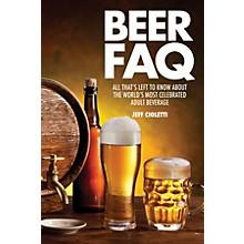 Backbeat Books Beer FAQ FAQ Lifestyle Series Softcover Written by Jeff Cioletti