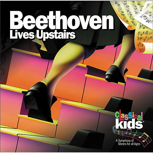 Classical Kids Beethoven Lives Upstairs Educational Media Series