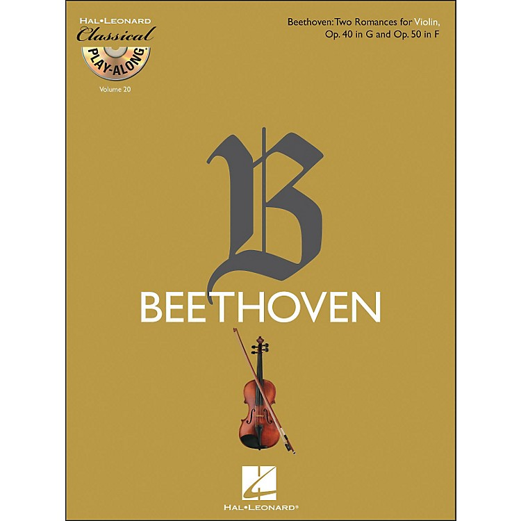 Hal Leonard Beethoven: Two Romances for Violin, Op. 40 In G & Op. 50 In F - Clsply (Book/CD) Vol.20