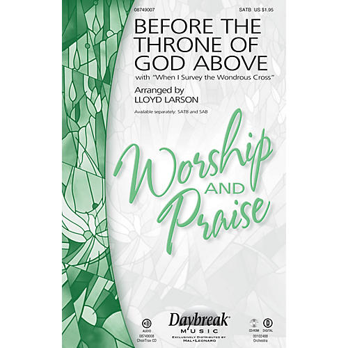Daybreak Music Before the Throne of God Above (with When I Survey the Wondrous Cross) SATB arranged by Lloyd Larson-thumbnail