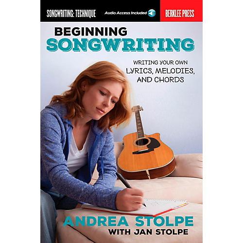 Berklee Press Beginning Songwriting - Berklee Press Book/Online Audio