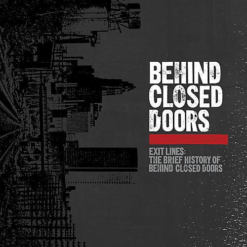 Alliance Behind Closed Doors - Exit Lines: Brief History Of Behind Closed Doors