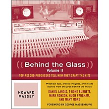 Backbeat Books Behind The Glass Volume II - Interviews with music producers