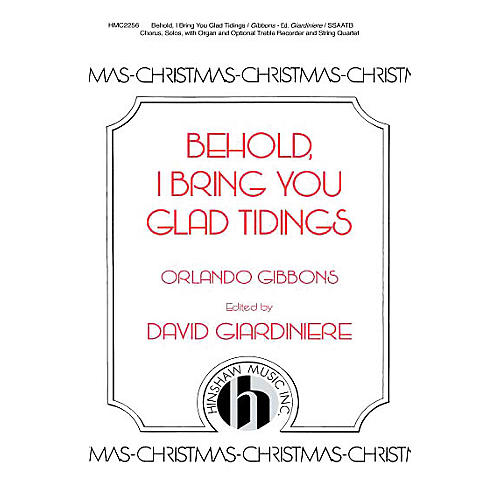 Hinshaw Music Behold, I Bring You Glad Tidings SAATB arranged by David Giardiniere