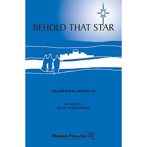 Shawnee Press Behold That Star SATB arranged by Patsy Ford Simms