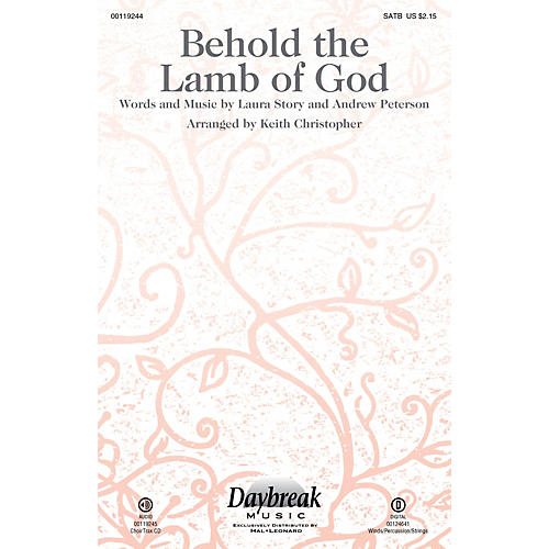 Daybreak Music Behold the Lamb of God CHOIRTRAX CD by Andrew Peterson Arranged by Keith Christopher