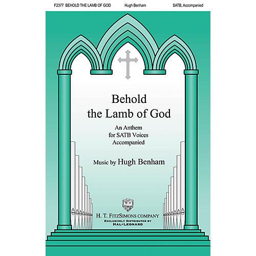H.T. FitzSimons Company Behold the Lamb of God SATB composed by Hugh Benham-thumbnail