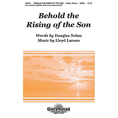 Shawnee Press Behold the Rising of the Son SATB composed by Lloyd Larson-thumbnail