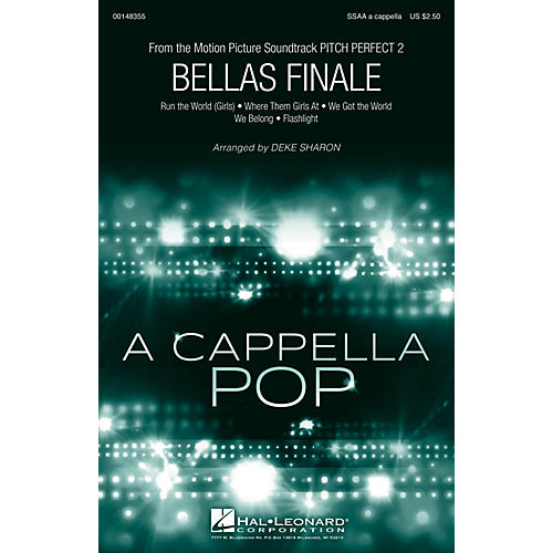 Hal Leonard Bellas Finale (from Pitch Perfect 2) SSAA A Cappella arranged by Deke Sharon