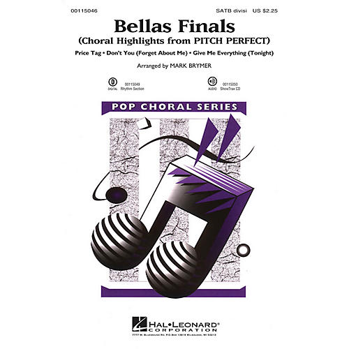 Hal Leonard Bellas Finals (Choral Highlights from Pitch Perfect) SAB Divisi Arranged by Mark Brymer