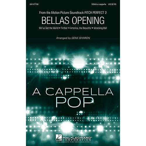 Hal Leonard Bella's Opening (from Pitch Perfect 2) SSAA A Cappella arranged by Deke Sharon
