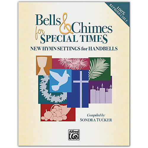 Alfred Bells & Chimes for Special Times Reproducible Book (3--5 Octaves)