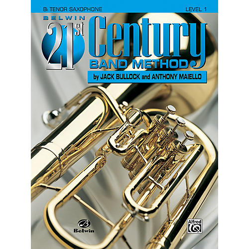 Alfred Belwin 21st Century Band Method Level 1 B-Flat Tenor Saxophone Book