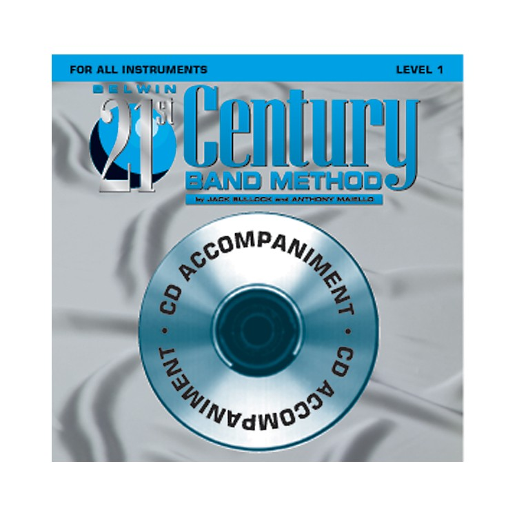 Alfred Belwin 21st Century Band Method Level 1 CD