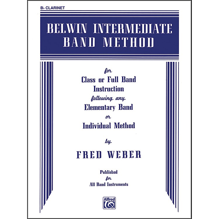 Alfred Belwin Intermediate Band Method B-Flat Clarinet