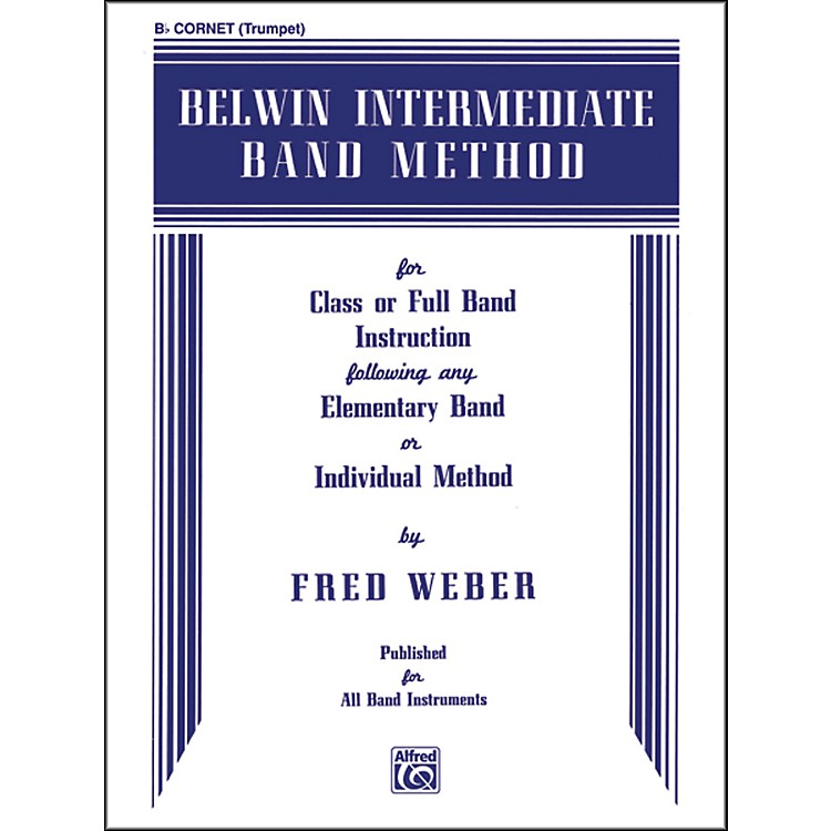 Alfred Belwin Intermediate Band Method B-Flat Cornet (Trumpet)
