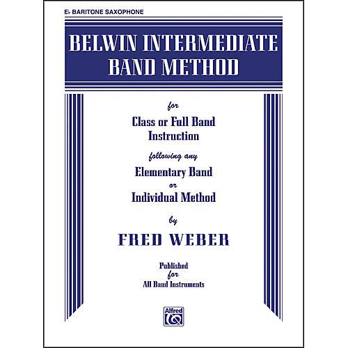 Alfred Belwin Intermediate Band Method E-Flat Baritone Saxophone Book