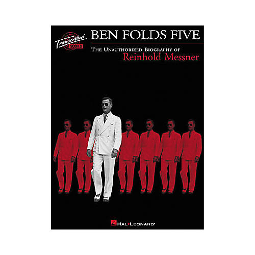 Hal Leonard Ben Folds Five - The Unauthorized Biography of Reinhold Messner Transcribed Score Book