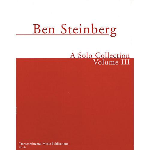 Transcontinental Music Ben Steinberg - A Solo Collection (Volume III) Transcontinental Music Folios Series-thumbnail