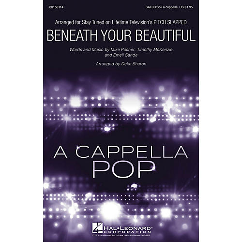 Hal Leonard Beneath Your Beautiful (from Pitch Slapped) SATBB A CAPPELLA arranged by Deke Sharon