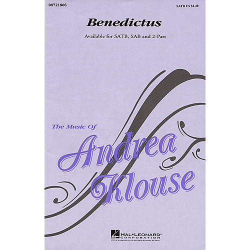 Hal Leonard Benedictus SATB composed by Andrea Klouse