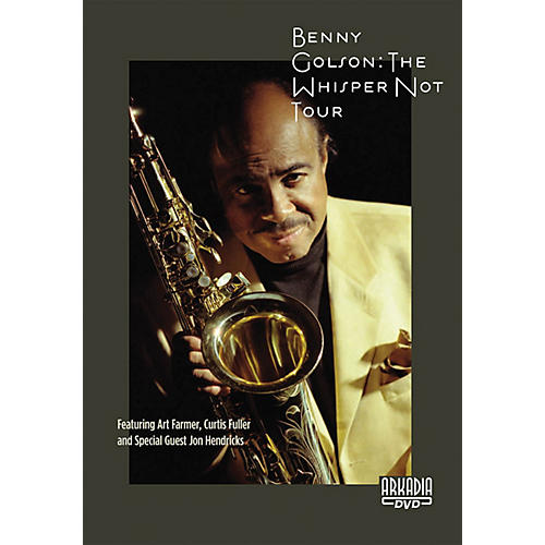 View Video Benny Golson - The Whisper Not Tour Live/DVD Series DVD Performed by Benny Golson-thumbnail
