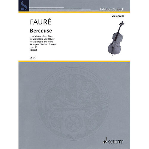 Schott Berceuse in D Major, Op. 16 (Cello and Piano) String Series Softcover
