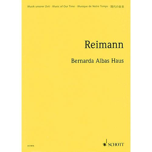 Schott Bernarda Albas Haus (1998/99) (Opera in 3 Acts Study Score) Schott Series Composed by Aribert Reimann