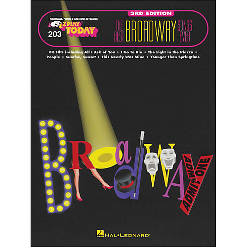Hal Leonard Best Broadway Songs Ever 3rd Edition E-Z play 203