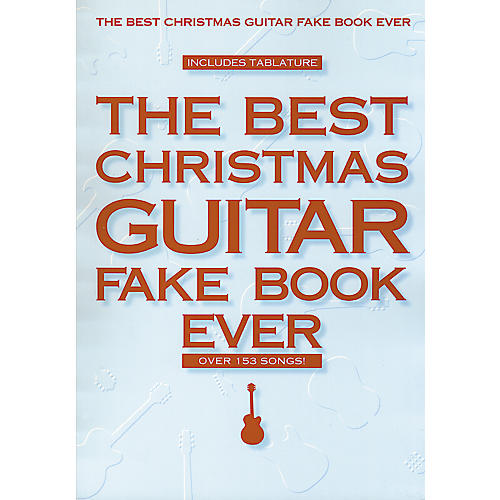 Hal Leonard Best Christmas Guitar Fake Book Ever