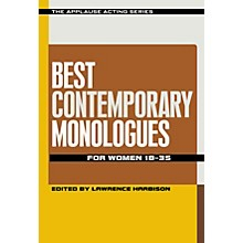 Applause Books Best Contemporary Monologues for Women 18-35 Applause Acting Series Series Softcover by Lawrence Harbison