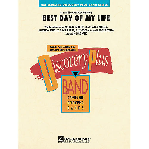 Hal Leonard Best Day of My Life - Discovery Plus Concert Band Series Level 2 arranged by James Kazik-thumbnail