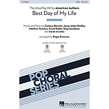 Hal Leonard Best Day of My Life SAB by American Authors Arranged by Roger Emerson