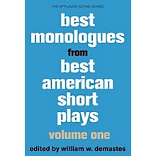 Applause Books Best Monologues from Best American Short Plays, Vol One Best American Short Plays Softcover by Demastes