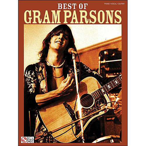 Cherry Lane Best Of Gram Parsons arranged for piano, vocal, and guitar (P/V/G)